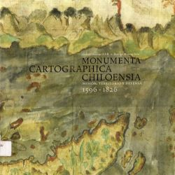 Monumenta cartographica Chiloensia